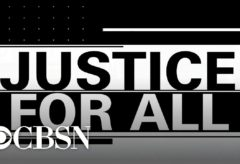 """Justice for All"" — full CBS News special"